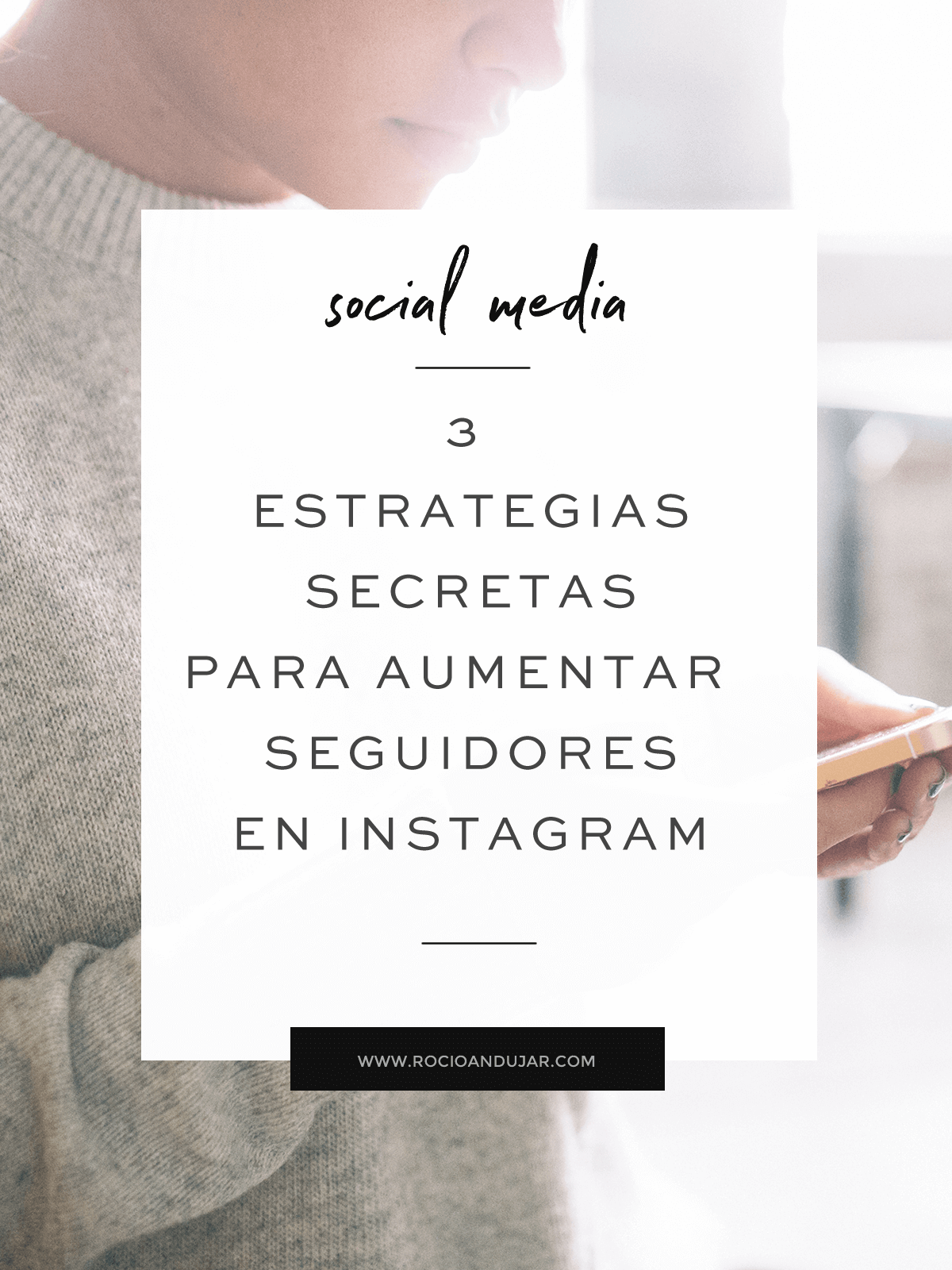 e estrategias para aumentar seguidores en instagram