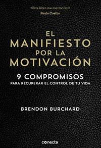 libro de desarrollo personal - El manifiesto por la motivacion
